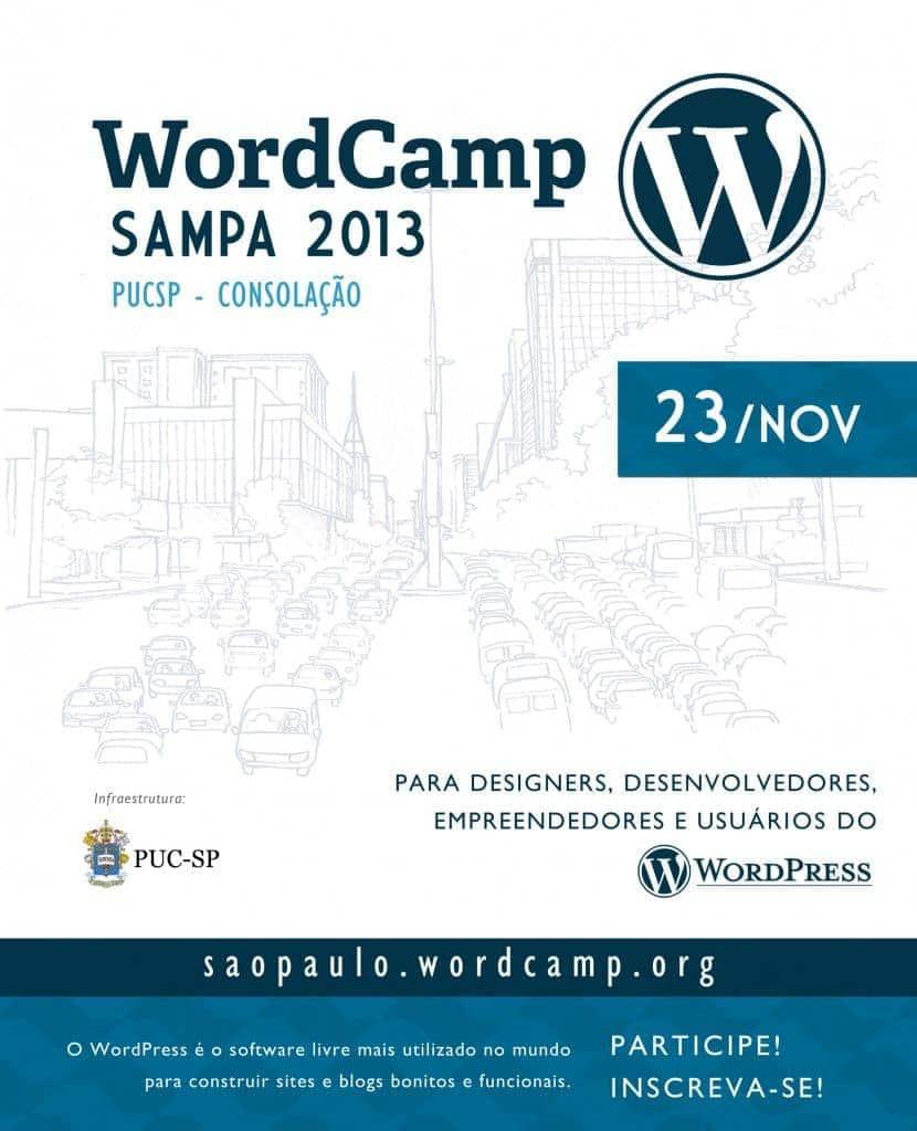 WordCamp Sampa 2013 - Convenção de usuários e profissionais WordPress